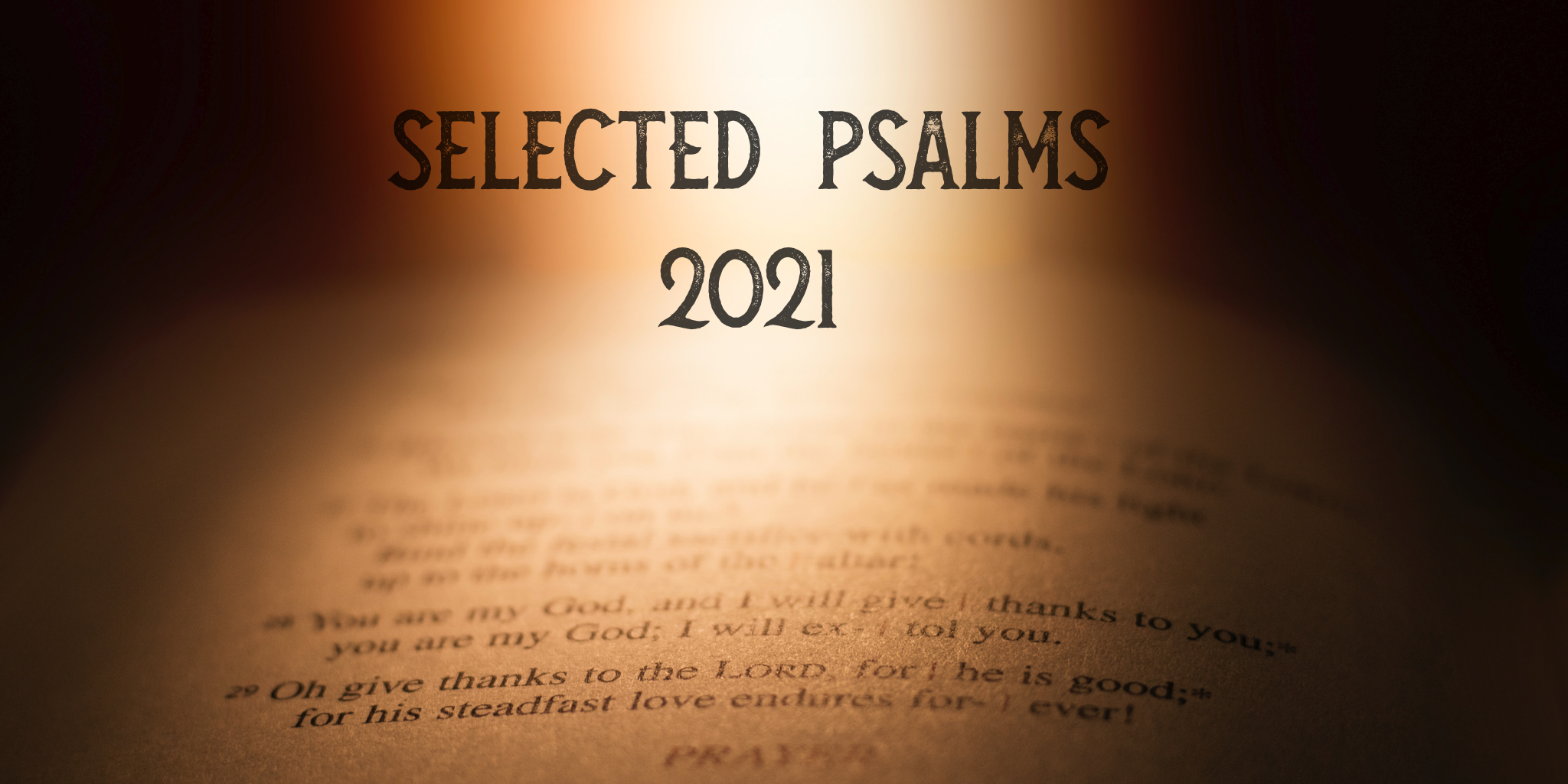 Selected Psalms 2021